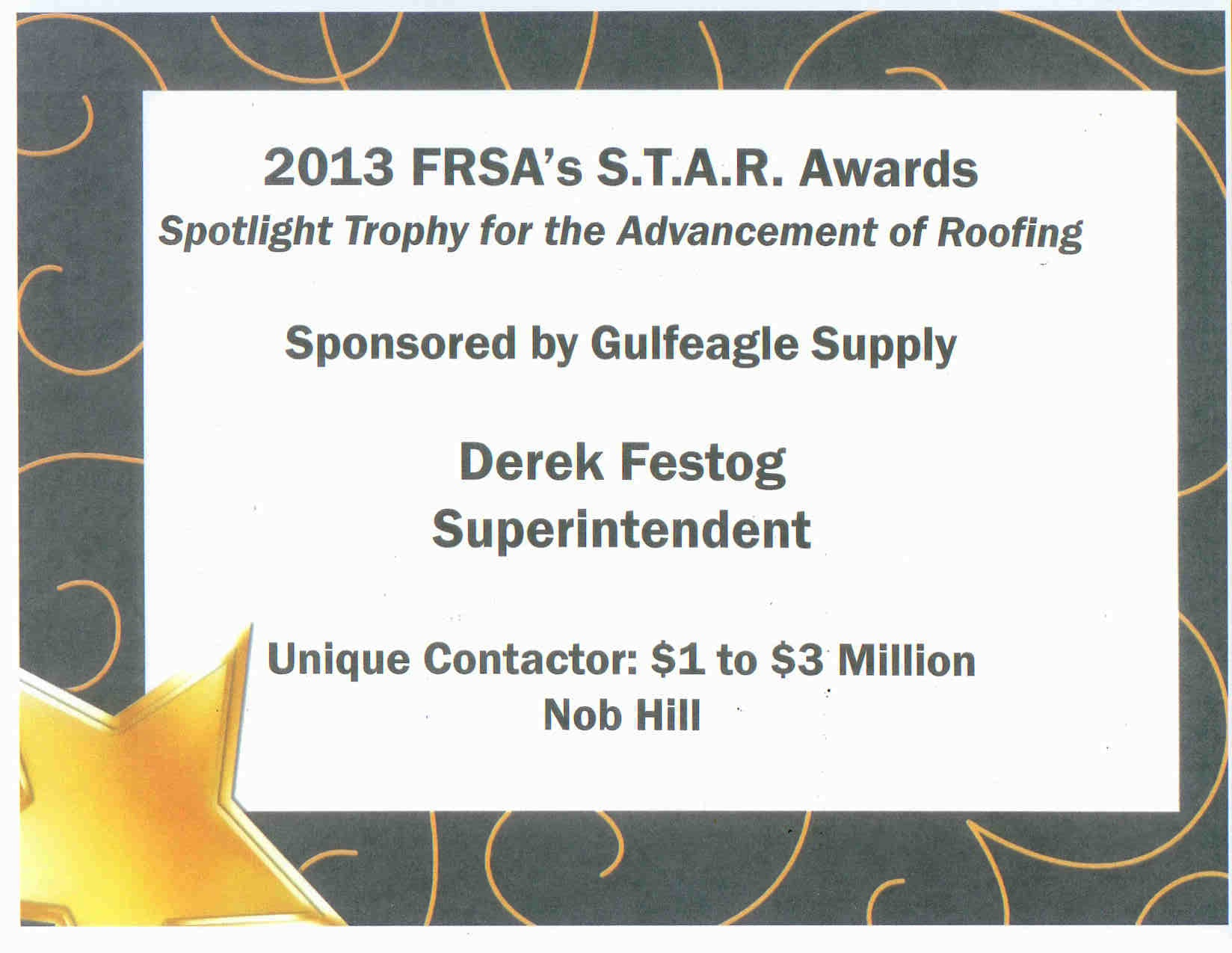 2013 FRSA\'s S.T.A.R. Spotlight Trophy for the Advancment of Roofing